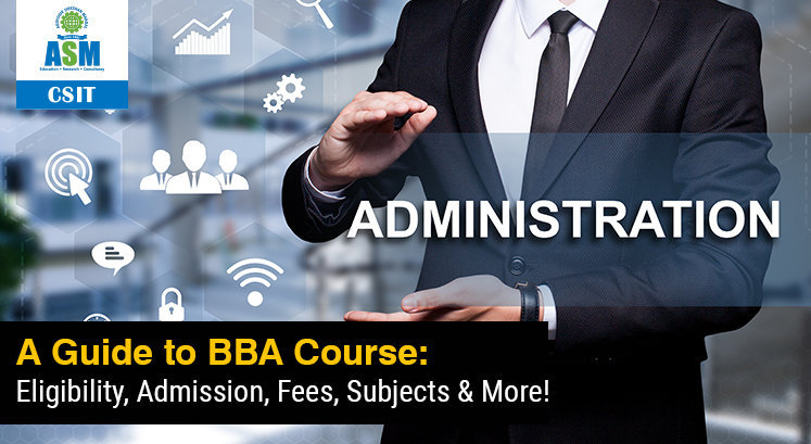 A Guide to BBA Course Details