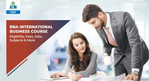 BBA International Business Course: Eligibility, Fees, Jobs