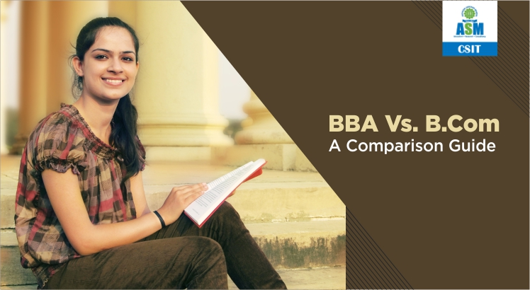 BBA Vs. B. Com – A Comparison