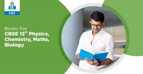 Books for CBSE 12th Physics, Chemistry, Mathematics, and Biology